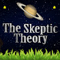 The Skeptic Theory
