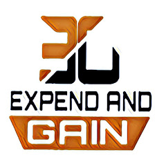 EXPEND AND GAIN