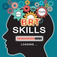 BRT Skills