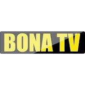 Bona Tv net worth