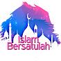 Islam Bersatulah