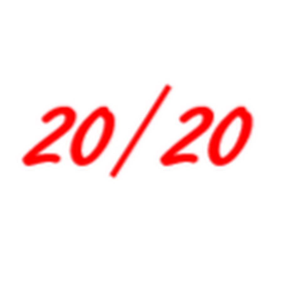 20/20   YouTube