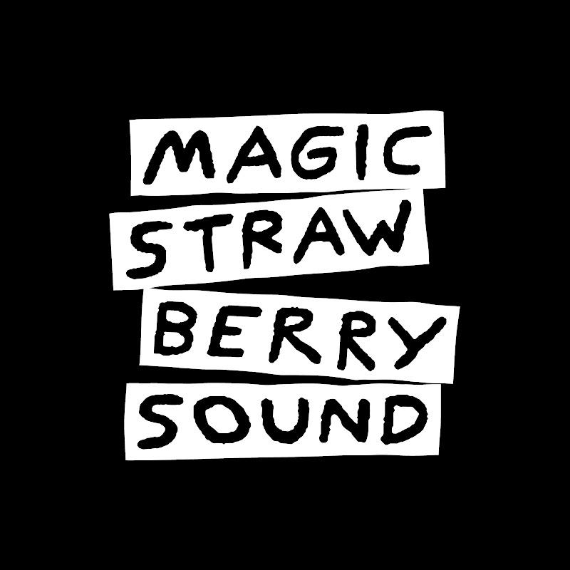 MAGIC STRAWBERRY SOUND