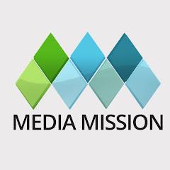 Media Mission Live