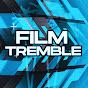 Film Tremble
