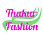 Thakur Fashion