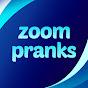 Zoom Pranks