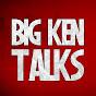 Big Ken Talks (big-ken-talks)