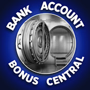Bank Account Bonus Central