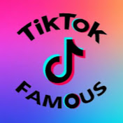 TikTok Famous