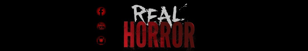 Real Horror