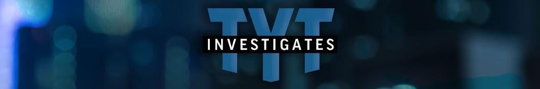 TYT Investigates