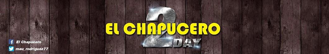 El Chapucero TODAY